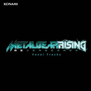 Image for 'Metal Gear Rising: Revengeance (Original Game Soundtrack) [Vocal Tracks]'