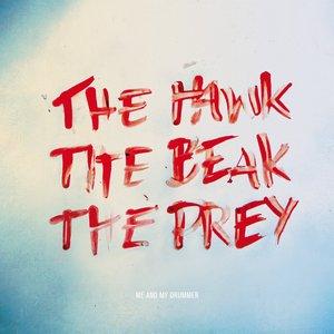 Image pour 'The Hawk, The Beak, The Prey'