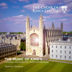 Image for 'The Music of King's: Choral Favourites from Cambridge'