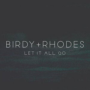 Image for 'Let It All Go'