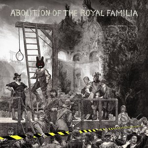 Image for 'Abolition of the Royal Familia'