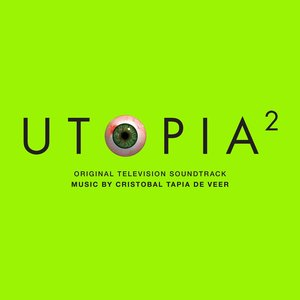 Zdjęcia dla 'Utopia 2 (Original Television Soundtrack)'