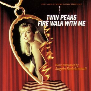 Image for 'Twin Peaks: Fire Walk With Me - Soundtrack'