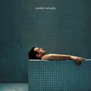 Image for 'modern anxiety'