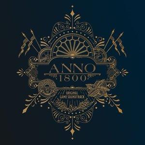 Image for 'Anno 1800 (Original Game Soundtrack)'