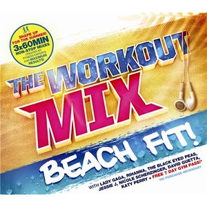 Image for 'The Workout Mix - Beach Fit!'