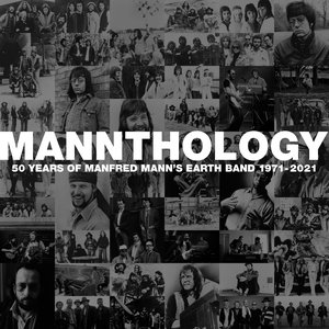 Image for 'Mannthology - 50 Years of Manfred Mann's Earth Band 1971-2021'
