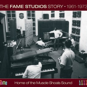 Image for 'The Fame Studios Story 1961-1973'