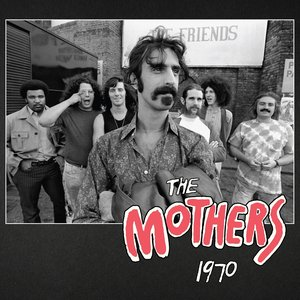 Image for 'The Mothers 1970'