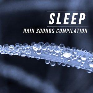 Image for 'Sleep (Rain Sounds Compilation)'