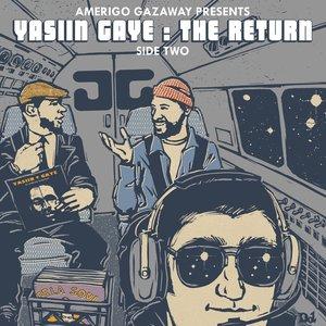 'Yasiin Gaye: The Return (Side Two)'の画像