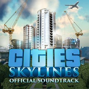 Image for 'Cities: Skylines (Original Game Soundtrack)'