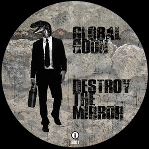 Image for 'Destroy The Mirror'