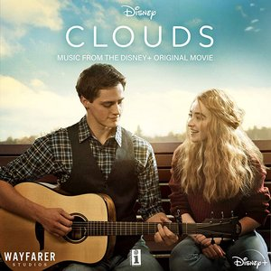 Image for 'CLOUDS (Music From The Disney+ Original Movie)'