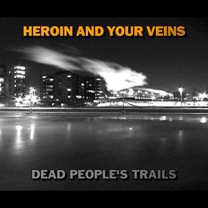 Изображение для 'Dead People's Trails'