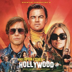 Image for 'Quentin Tarantino's Once Upon a Time in Hollywood Original Motion Picture Soundtrack'