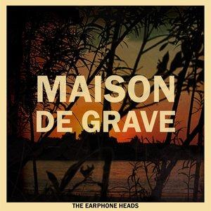 Image for 'Maison De Grave'