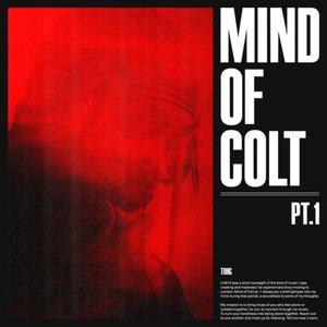 Bild für 'Mind of Colt, Pt. 1'