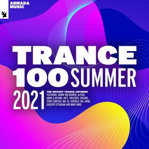 Image for 'Trance 100 - Summer 2021'