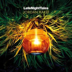 Image for 'Late Night Tales: Jordan Rakei'