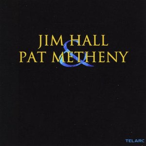 'Jim Hall And Pat Metheny'の画像
