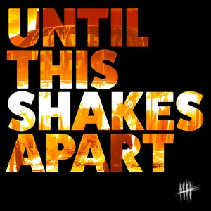 Image for 'Until This Shakes Apart'
