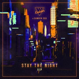Image for 'Stay The Night (VIP)'