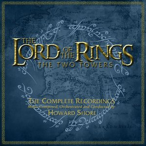 Image for 'The Lord of the Rings: The Two Towers-The Complete Recordings'