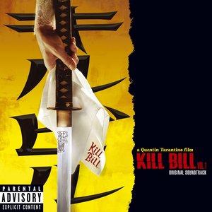 Zdjęcia dla 'Kill Bill Vol. 1 Original Soundtrack (PA Version)'