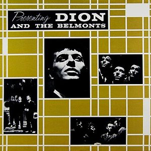 Image for 'Presenting Dion And The Belmonts'