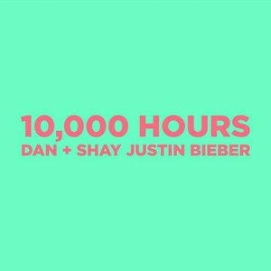 Image for '10,000 Hours (with Justin Bieber)'
