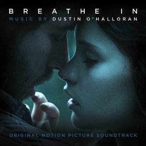 Image for 'Breathe In (Original Motion Picture Soundtrack)'