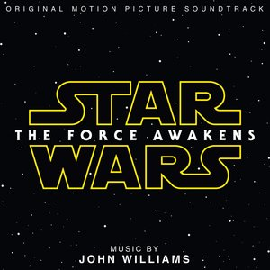 Image for 'Star Wars: The Force Awakens (Original Motion Picture Soundtrack)'