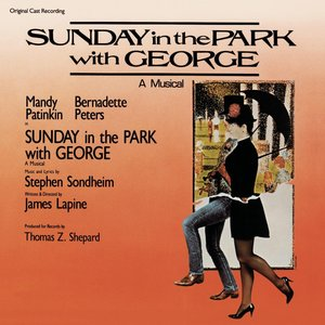 Image for 'Sunday in the Park with George (Original Broadway Cast Recording)'