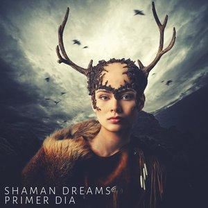 Image for 'Shaman Dreams'