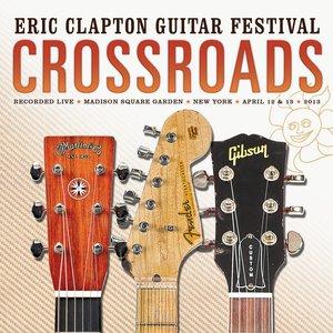 Image for 'Crossroads: Eric Clapton Guitar Festival (2013)'