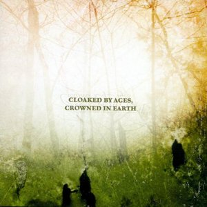 Изображение для 'Cloaked by Ages, Crowned in Earth'