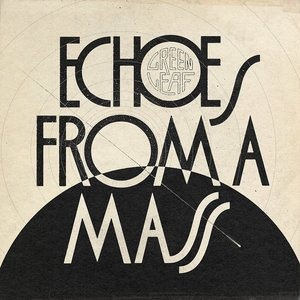 Image for 'Echoes From A Mass'