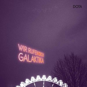 Image for 'Wir rufen Dich, Galaktika'