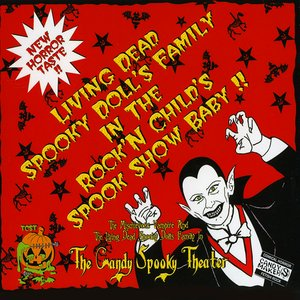 Image for 'Living Dead Spooky Doll's Family In The Rock'n Child's Spook Show Baby!!'