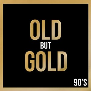 Image for 'Old But Gold 90's'