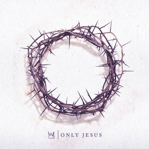 Image for 'Only Jesus'