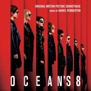 Image for 'Ocean's 8 (Original Motion Picture Soundtrack)'