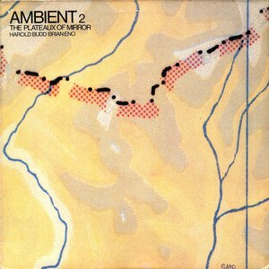 Image for 'Ambient, Vol. 2: The Plateaux of Mirror'