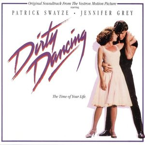 Image for 'Dirty Dancing (Original Motion Picture Soundtrack)'
