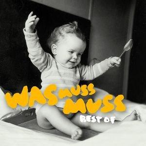 Bild für 'Was Muss Muss - Best Of'
