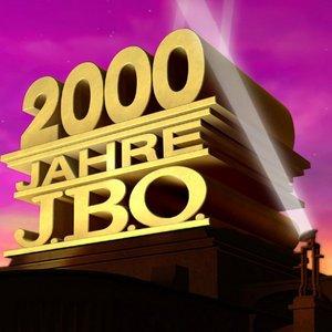 Image for '2000 Jahre J.B.O.'
