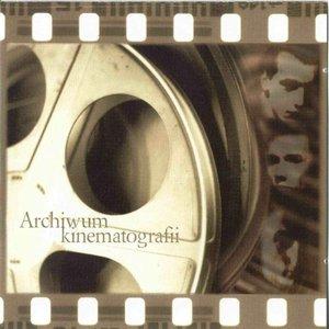 Image for 'Archiwum Kinematografii'