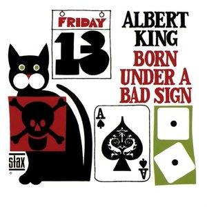 Imagen de 'Born Under A Bad Sign'