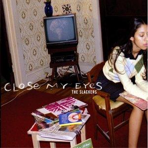 'Close My Eyes'の画像
